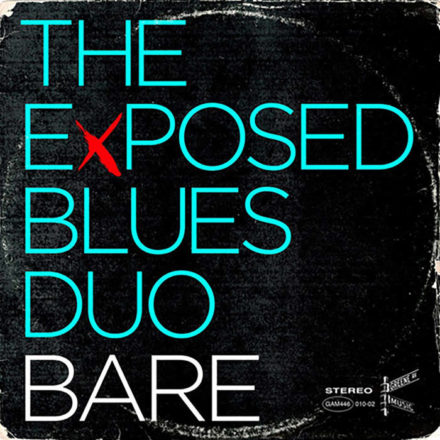 Exposed Blues Duo - Bare
